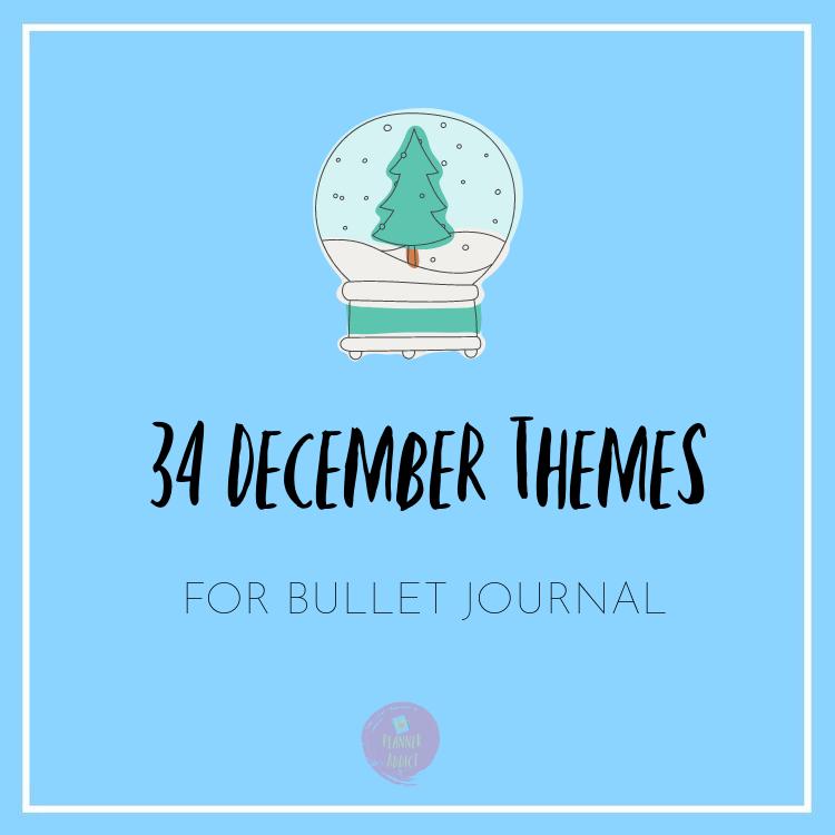 DECEMBER THEMES FOR BULLET JOURNAL